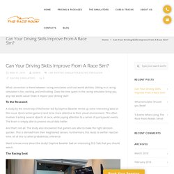 Can Driving Skills Improve From Race Simulator?