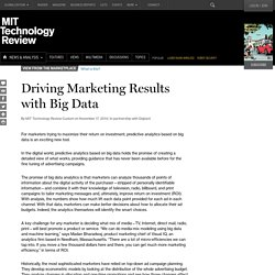 Driving Marketing Results with Big Data