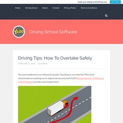 Driving Tips: How To Overtake Safely – Driving School Software