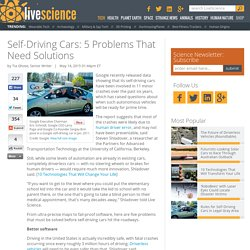 Self-Driving Cars: 5 Problems That Need Solutions