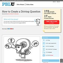 How to Create a Driving Question