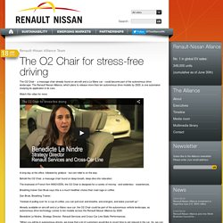 The O2 Chair for stress-free driving