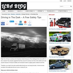 Driving in The Dark - A Few Safety Tips
