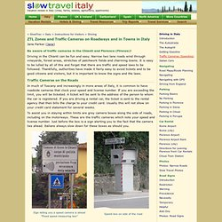 Slow Travel - Driving in Italy, traffic cameras, speeding, ZTL limited traffic zones