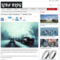 Driving in Bad Weather: 7 Safety Tips