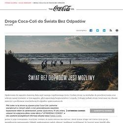 Droga Coca-Coli do Świata Bez Odpadów: The Coca-Cola Company