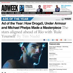 Ad of the Year: How Droga5, Under Armour and Michael Phelps Made a Masterpiece