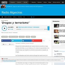 'Drogas y terrorismo'