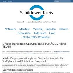 Drogenprohibition: GESCHEITERT, SCHÄDLICH und TEUER - Schildower Kreis