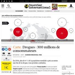 Carte. Drogues: 300 millions de consommateurs