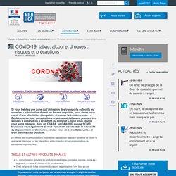 COVID-19, tabac, alcool et drogues : risques et précautions