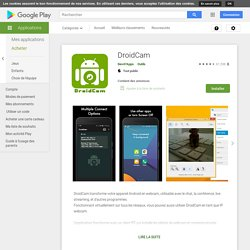 DroidCam – Applications sur Google Play