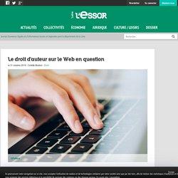 Le droit d'auteur sur le Web en question