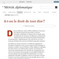 A-t-on le droit de tout dire ?, par Agnès Callamard (Le Monde diplomatique, avril 2007)