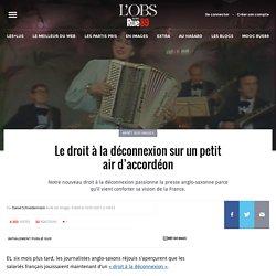Le droit à la déconnexion sur un petit air d'accordéon