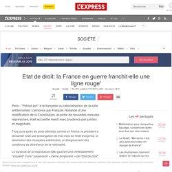 Etat de droit: la France en guerre franchit-elle une ligne rouge'