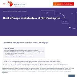 Droit à l'image, droit d'auteur et film d'entreprise – Elan Films