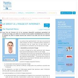 Le droit à l'image et internet. Par Raphaël Reiss.