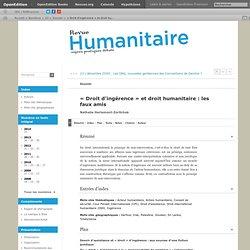 «Droit d'ingérence» et droit humanitaire: les faux amis