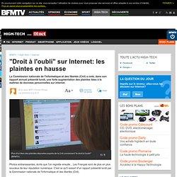 """""""Droit à l'oubli"""" sur Internet: les plaintes en hausse"""