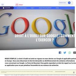 Droit à l'oubli sur Google : comment l'exercer ? - LCI