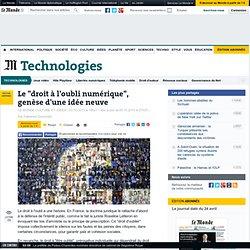 """Le """"droit à l'oubli numérique"""", genèse d'une idée neuve"""