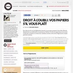 Droit à l'oubli: vos papiers s'il vous plaît » Article » owni.fr