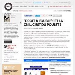 """""""Droit à l'oubli"""":et la CNIL, c'est du poulet ? » Article » OWNI, Digital Journalism"""