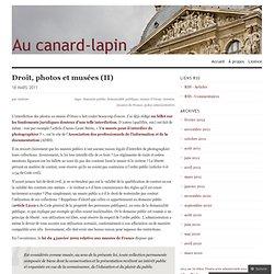 Droit, photos et musées (II) « Au canard-lapin