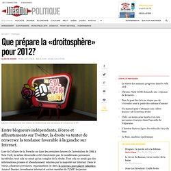 Que prépare la «droitosphère» pour 2012?
