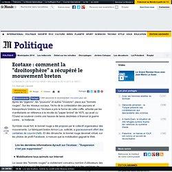 """Ecotaxe : comment la """"droitosphère"""" a récupéré le mouvement breton"""