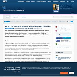 Droits de l'homme: Russie, Cambodge et Zimbabwe