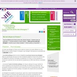 Quels sont les droits des étrangers? - Qui est citoyen en France