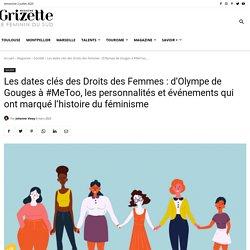 Les dates clés des Droits des femmes et l'histoire du féminisme - Grizette