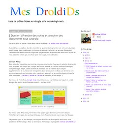 [ Dossier ] Prendre des notes et annoter des documents sous Android