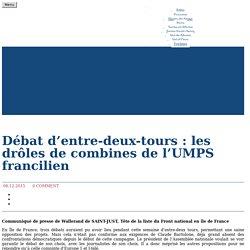 Débat d'entre-deux-tours : les drôles de combines de l'UMPS francilien