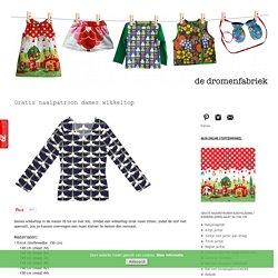 de dromenfabriek: Gratis naaipatroon dames wikkeltop