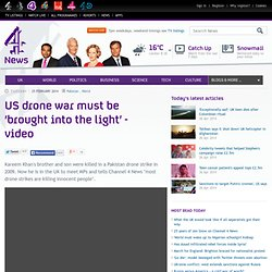 US drone war must be 'brought into the light' - video