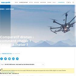 Quel drone choisir ? Le guide d'achat complet