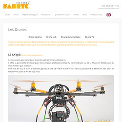 Drone de cinéma Pictures Fabryc