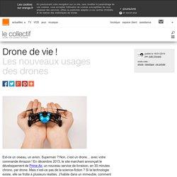 Drone de vie !