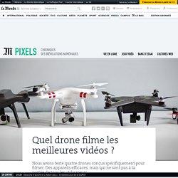 Quel drone filme les meilleures vidéos?