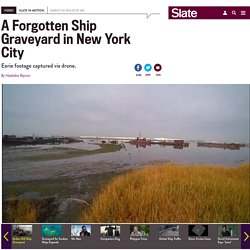 Drone footage of New York City's Arthur Kill ship graveyard (VIDEO).