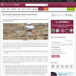 Un drone français pour chasser d'autres drones