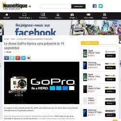 Le drone GoPro Karma sera présenté le 19 septembre