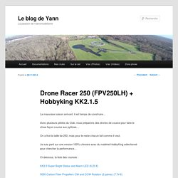 Drone Racer 250 (FPV250LH) + Hobbyking KK2.1.5
