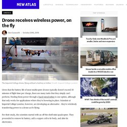 Drone receives wireless power, on the fly
