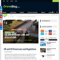UK And US Drone Laws And Regulations
