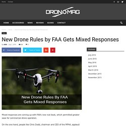 New Drone Rules by FAA Gets Mixed Responses