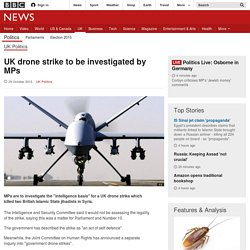 UK drone strike to be investigated by MPs